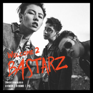 Block B「WELCOME 2 BASTARZ(EP)」