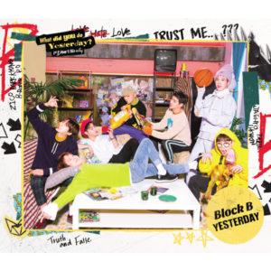 Block B「YESTERDAY <初回限定盤 TYPE-B>」