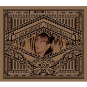 Block B「JACKPOT <JAEHYO Edition>」
