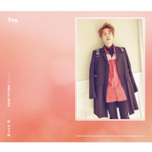 Block B「Toy <PARK KYUNG Edition>」